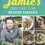 Favoriet kookboek van dit moment: Jamie's Food Fight Club Weekend Kookboek