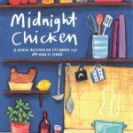Heerlijk kookboek: Midnight Chicken (en andere recepten die het waard zijn om voor te leven) - Ella Risbridger
