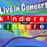 Het Kinderen voor Kinderen live in Concert 2018 komt eraan op 10 november op NPO3
